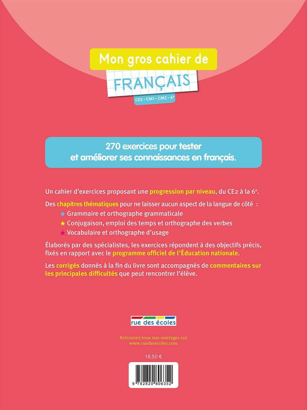 Mon Gros Cahier De Francais Ce2 Cm1 Cm2 6e 9782820806352