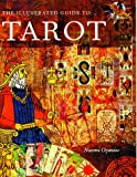 Illustrated Guide to the Tarot, Naomi Ozaniec, 080697091X