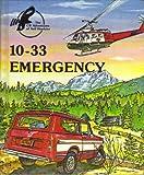 10-33 Emergency, Bob Cunningham and Rod Furan, 0913940577