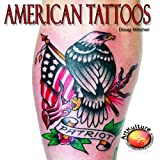 American Tattoos, Doug Mitchel, 1929133979