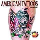 American Tattoos, Doug Mitchel, 1929133979