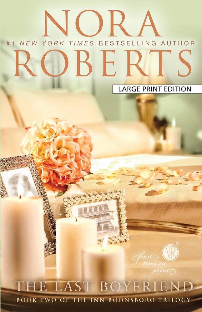 The Last Boyfriend (Inn BoonsBoro) (Large Print) ebook