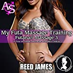 My Futa Massage Training: Futanari Massage 3 | Reed James