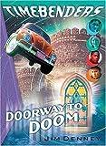 Doorway to Doom, Jim Denney, 1400300401
