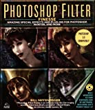Photoshop Filter Finesse:: Amazing Special Effects and Plug-Ins for Photoshop, Painter   CD-ROM