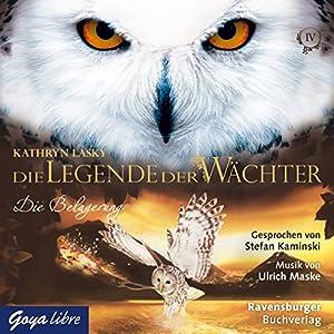 Die Belagerung (Die Legende der Wächter 4) Hörbuch