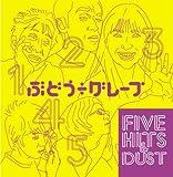 FIVE HITS & DUST