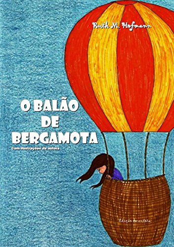 O balão de Bergamota (Portuguese Edition)