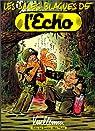Les Sales Blagues de l'Echo, Tome 1 par Vuillemin