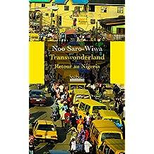 TRANSWONDERLAND : RETOUR AU NIGÉRIA