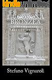 La corona bronzea (Lo stampatore Vol. 2)