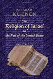 The Religion of Israel to the Fall of the Jewish State, Kuenen, Abraham, 1402181981