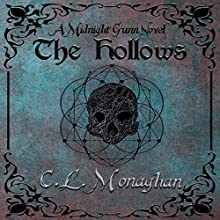 The Hollows: A Midnight Gunn Novel Audiobook by C.L. Monaghan Narrated by Helen Taylor