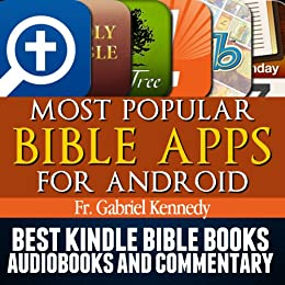 Most Popular Bible Apps for Android: Kindle Books Series (Plus: Best Bible  eBooks, Audio Books, and Commentary on the Bible)