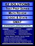 EZ Solutions - Test Prep Series - Math Review - Logic & Stats - GMAT (Ez Solutions: Test Prep Series)