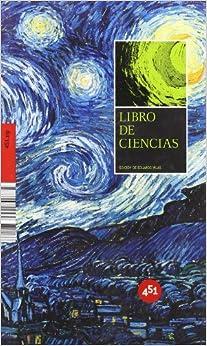Book Libro de ciencias/ The Book Of Science (451.Zip)