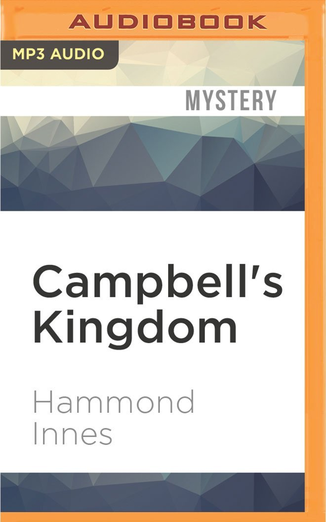 Download Campbell's Kingdom PDF