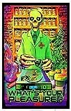 Poster What's Your Pleasure - Medical Marijuana Pot Dispensary 47 x 32in
