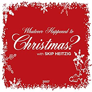 Whatever Happened to Christmas? Audiobook