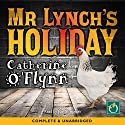 My Lynch's Holiday Audiobook by Catherine O'Flynn Narrated by Joe Simpson