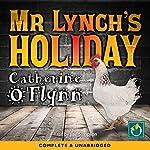 My Lynch's Holiday   Catherine O'Flynn