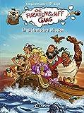 Die Piratenschiffgäng - In stürmischer Mission: Band 3