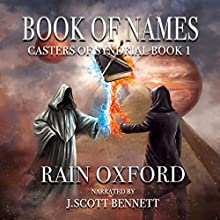 Book of Names: Casters of Syndrial, Book 1 Audiobook by Rain Oxford Narrated by J. Scott Bennett