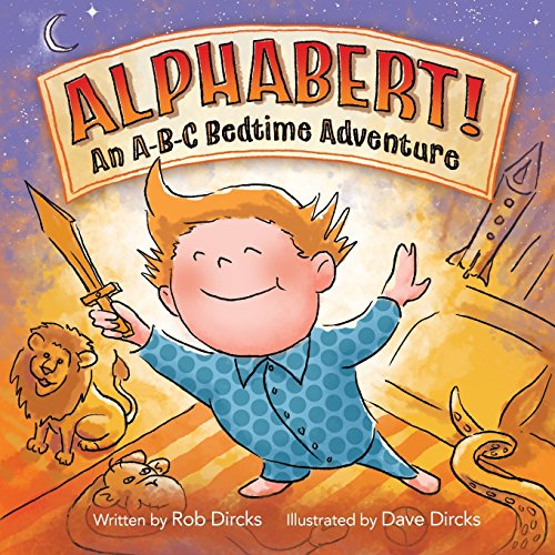 Alphabert! an A-B-C Bedtime Adventure