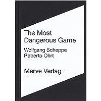 The Most Dangerous Game: Der Weg der Situationistischen Internationale in den Mai 68 - Bd. 1 Dokumente und Bd. 2 Werke (IMD)