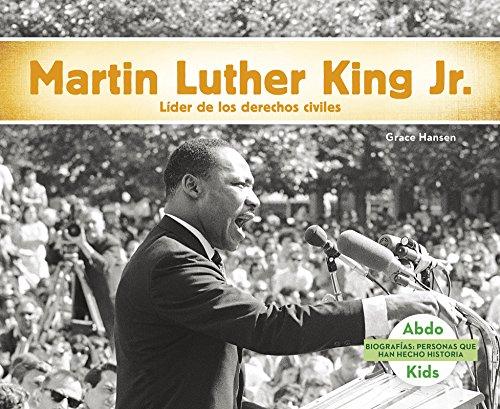 Martin Luther King Jr.: Líder de los derechos humanos (Biografias: Personas que han hecho historia / History Maker Biographies) (Spanish Edition)