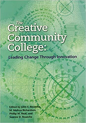 Book The Creative Community College: Leading Change Through Innovation