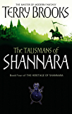 The Talismans Of Shannara: The Heritage of Shannara, book 4 (English Edition)