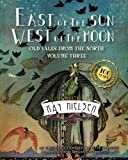 img - for East of the Sun West of the Moon: Old Tales from the North Volume Three (Volume 3) book / textbook / text book