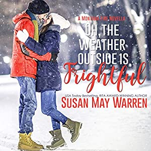 Oh, the Weather Outside Is Frightful Audiobook