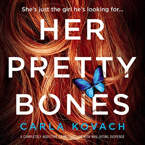 Pdf Thriller Her Pretty Bones: A completely addictive crime thriller with nail-biting suspense: Detective Gina Harte, Book 3