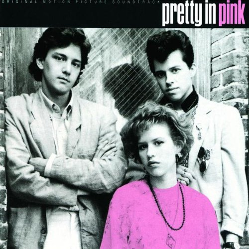 Pretty In Pink: Original Motion Picture Soundtrack by Unknown