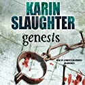 Genesis Audiobook by Karin Slaughter Narrated by Jennifer Woodward