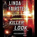 Killer Look: An Alexandra Cooper Novel | Linda Fairstein