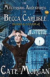 The Mysterious Adventures of Becca Carlisle (Blood & Steam Book 2)