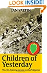 Children Of Yesterday: The 24th Infan...