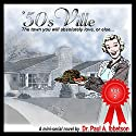 '50sVille Vol. 2 Audiobook by Dr. Paul A. Ibbetson Narrated by Meral Mathews