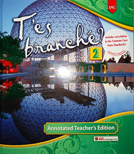 T'es branché? 2 Annotated Teacher's Edition Hardcover - 2014
