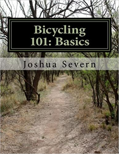 Bicycling 101: Basics: A Primer for the New or Returning Cyclist
