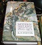 Front cover for the book Modern Ireland 1600-1972 by R. F. Foster