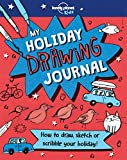 My Holiday Drawing Book (Lonely Planet Kids)