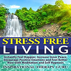 Stress Free Living Speech