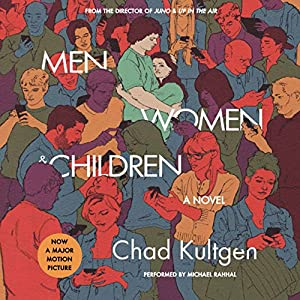 Men, Women & Children: A Novel (Tie-in) Audiobook