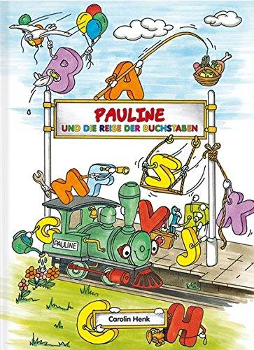 Pauline und die Reise der Buchstaben