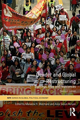 By Author Gender and Global Restructuring: Sightings, Sites and Resistances (RIPE Series in Global Political E (2nd Edition) PDF