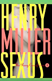 Sexus: The Rosy Crucifixion I (Miller, Henry Book 1) (English Edition)